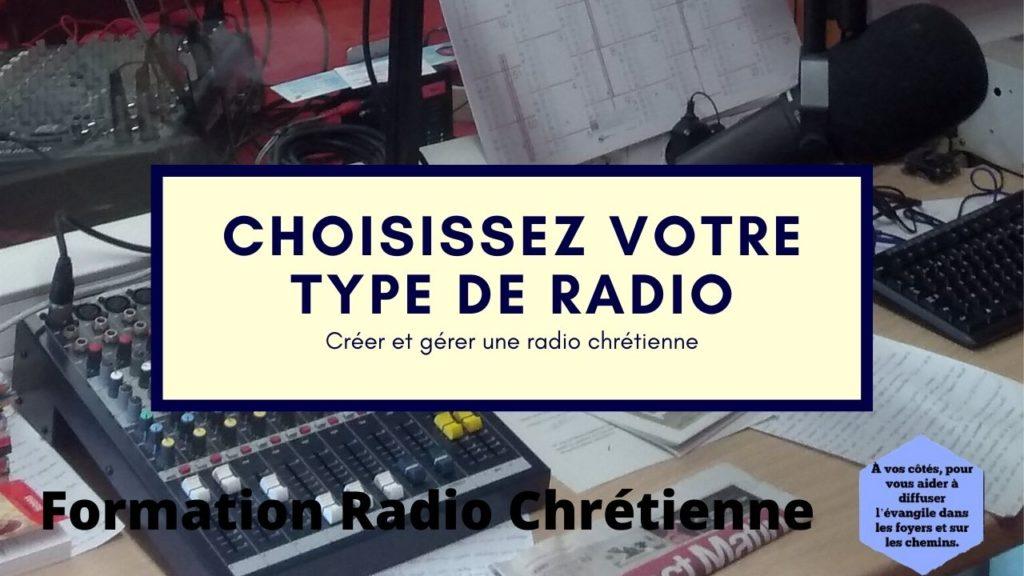 Choisissez votre type de radio