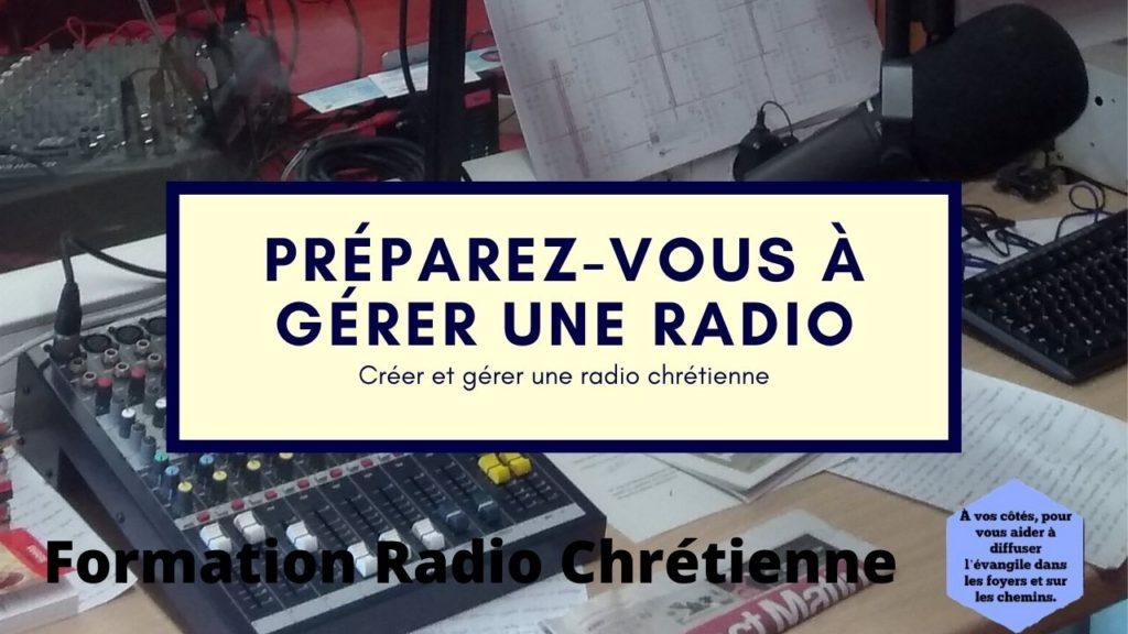 Préparez-vous à gérer une radio